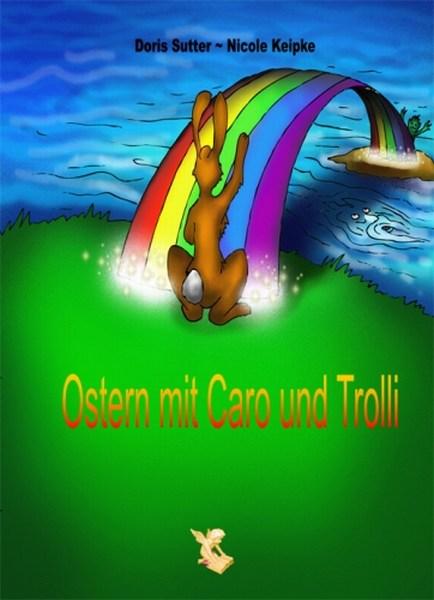 Name:  mini-Ostern mit Caro und Trolli.jpg Hits: 67 Größe:  49,9 KB